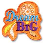 Dream Big Girl Scout Fun Patch