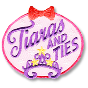 Tiaras and Ties Girl Scout Fun Patch